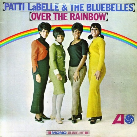Patti LaBelle & The Bluebelles - Over The Rainbow (Atlantic LP SD 8119) 1966 (album cover)
